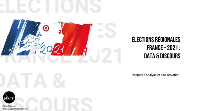 élections régionales 2021 : rapport d'analyse discursive